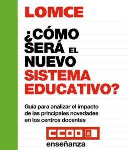 CCOO_LOMCE,__COMO_SERA_EL_NUEVO_SISTEMA_EDUCATIVO